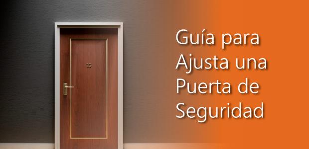 guia para ajustar una puerta de seguridad